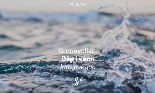 Dåp i vann – introduksjon