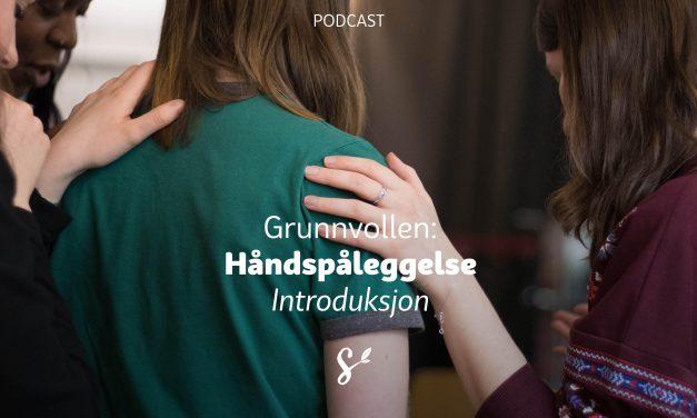 5: Håndspåleggelse