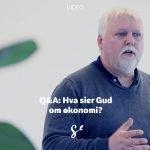 Q&A: Hva sier Gud om økonomi? Med Norleif Askeland