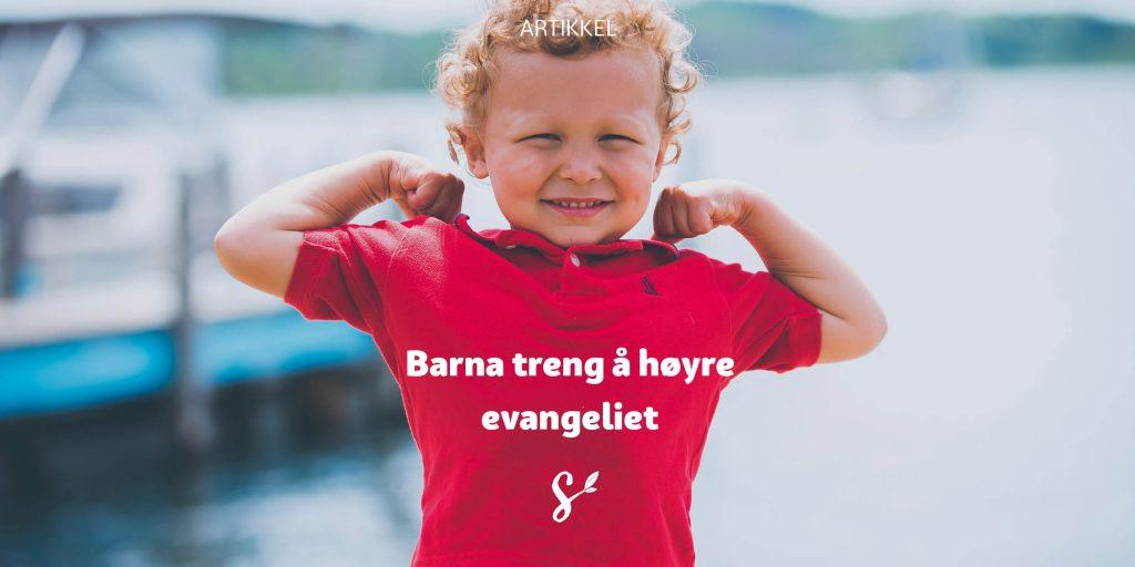 Barn treng å høyre evangeliet - tittelbilde