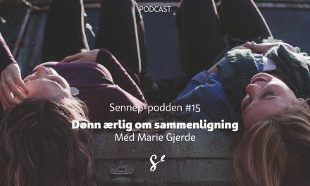 #15 | Dønn ærlig om sammenlikning | Med Marie Gjerde