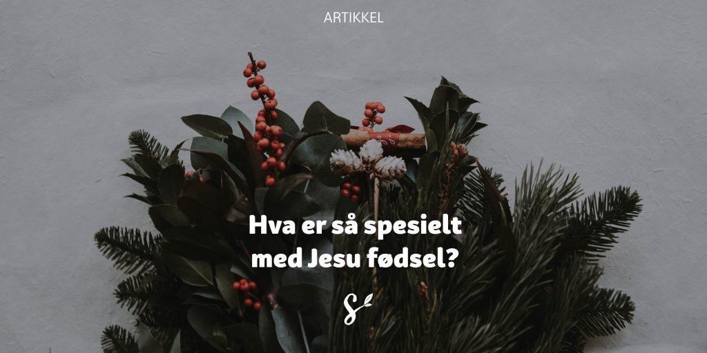 Jul og tekst om Jesu fødsel - tittelbilde