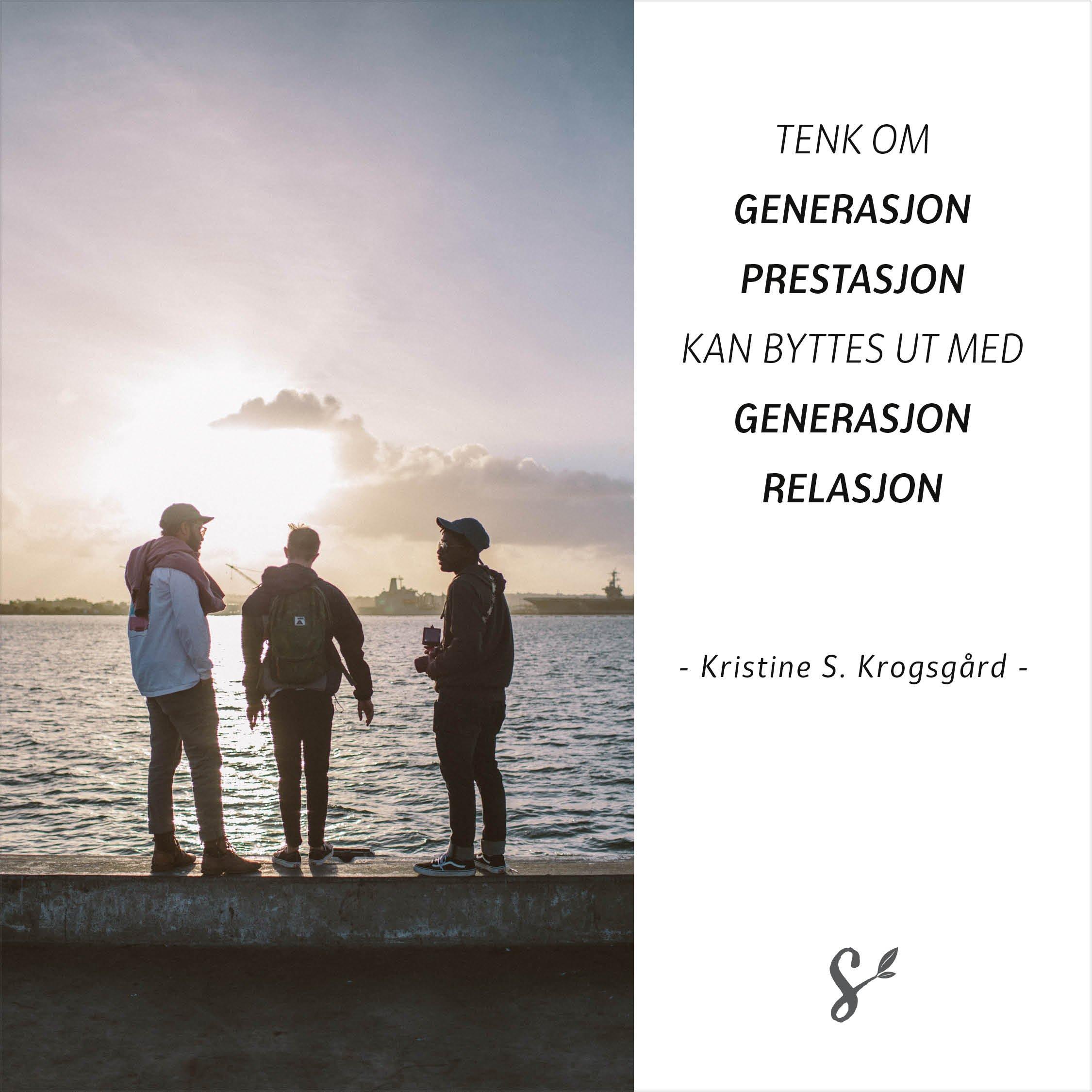 Generasjon prestasjon - sitatbilde