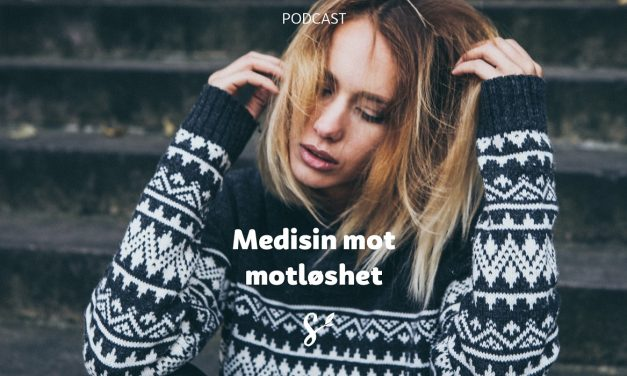 Medisin mot motløshet | Med Rune Ørnes