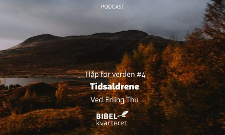 Håp for verden #4 Tidsaldrene