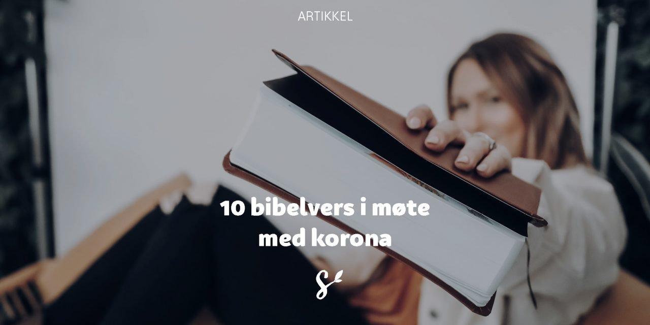 10 bibelvers til bruk i møte med korona