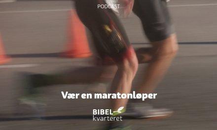 Vær en maratonløper | Av Terje Dahle